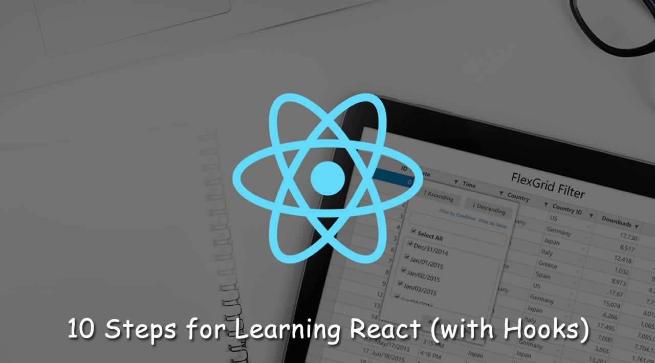 10 Steps for Learning React (with Hooks)