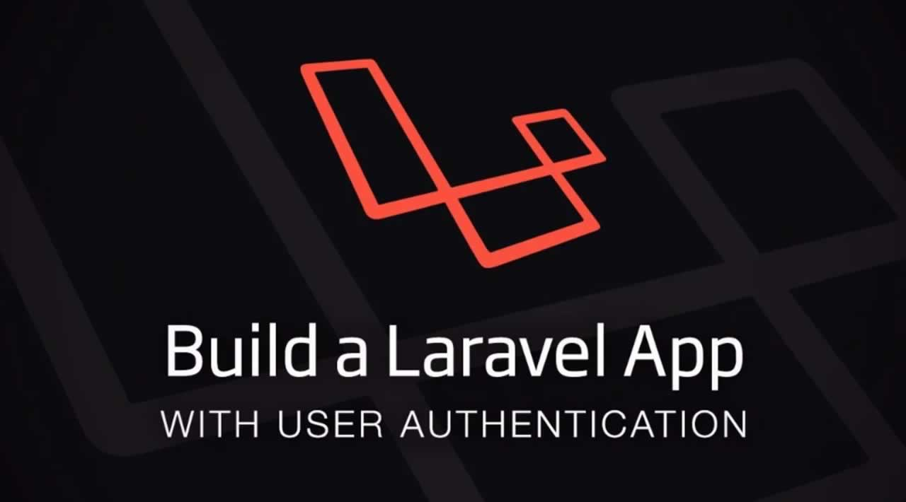 Build a Laravel App with user Authentication