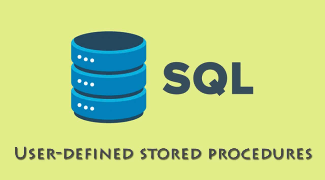 User-defined stored procedures in SQL