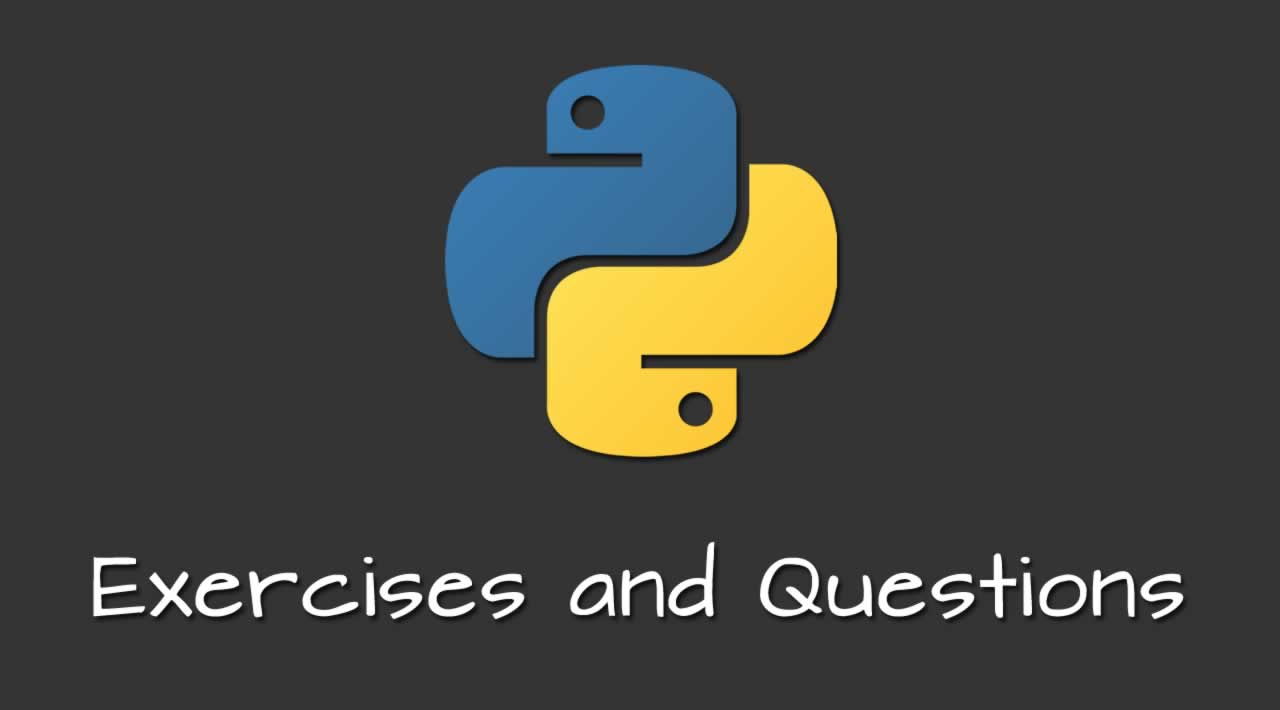 53 Python Exercises and Questions for Beginners