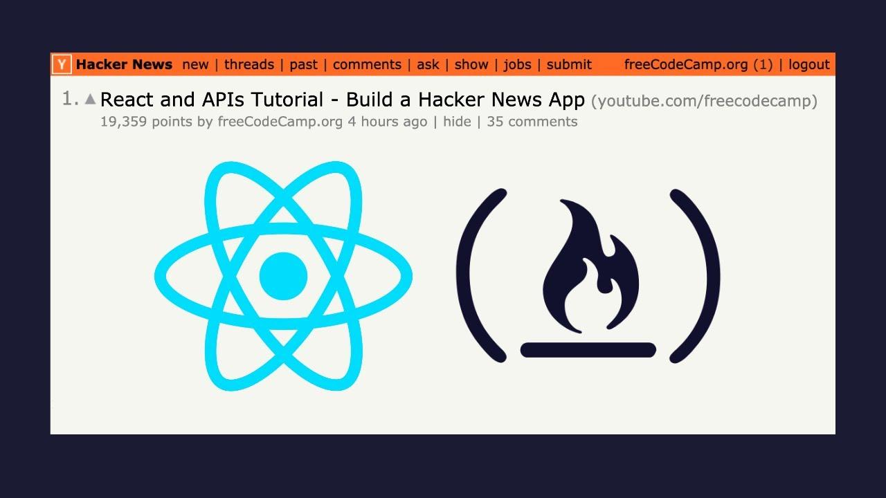 React and APIs - Full Tutorial - Hacker News API Application