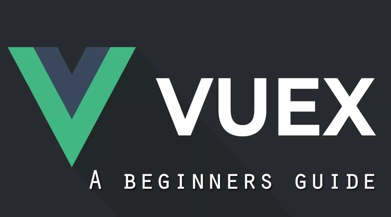 A beginners guide to Vuex