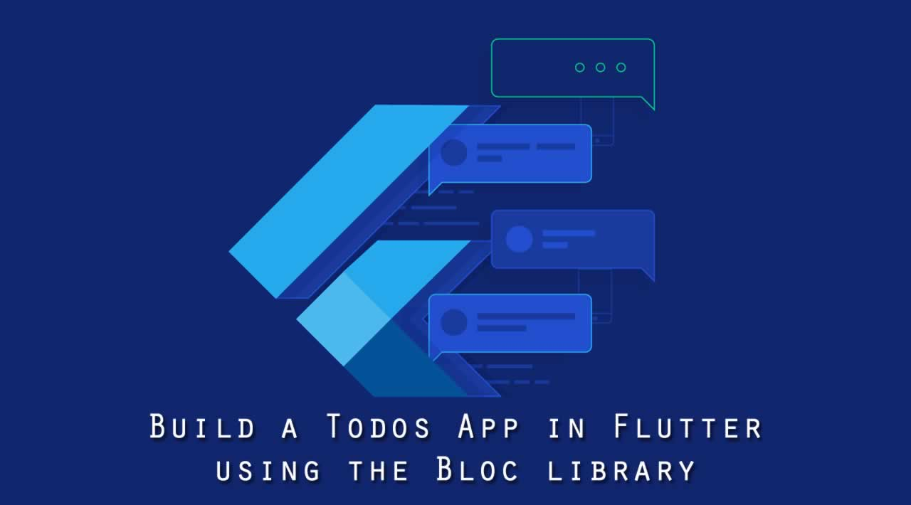 Build a Todos App in Flutter using the Bloc library