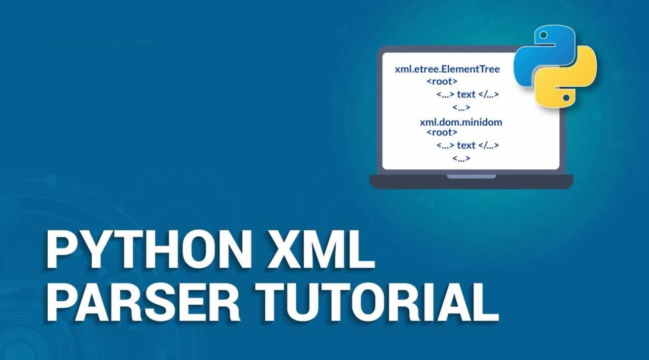 Python XML Parser Tutorial: How use XML Minidom class