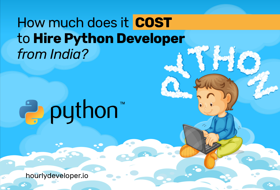 How much does it cost to hire a python developer from India?