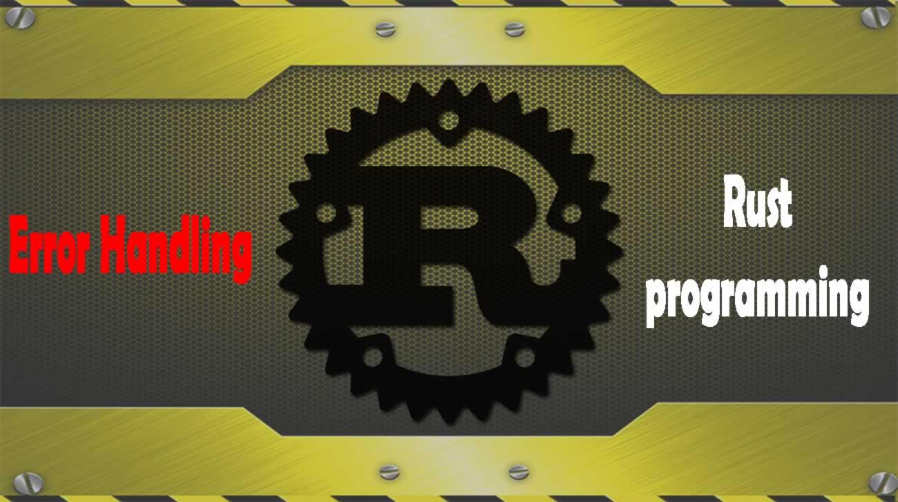 Error Handling in Rust programming