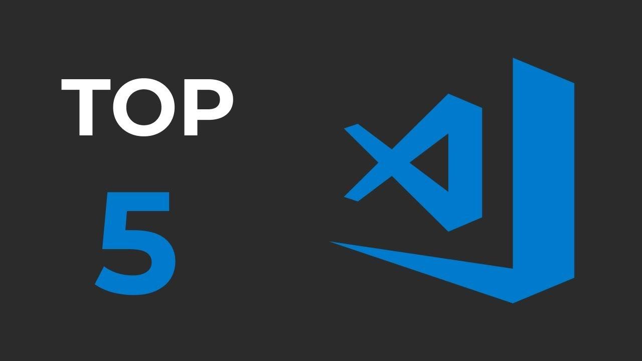 Top 5 VSCode Extensions