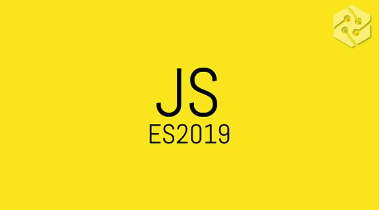 New ES2019 Features Every JavaScript Developer Should Know