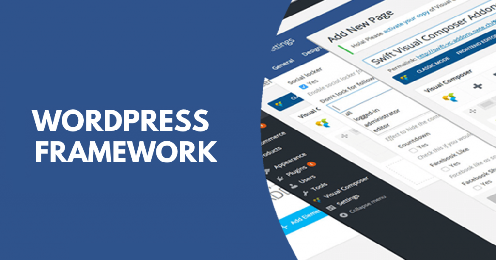 Best Wordpress Frameworks 2019 that developers should know