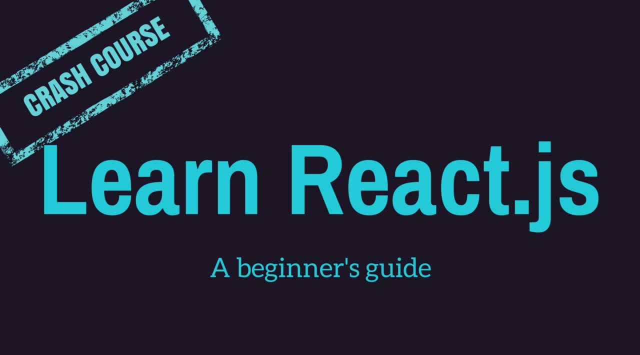 A Complete Beginner's Guide to React