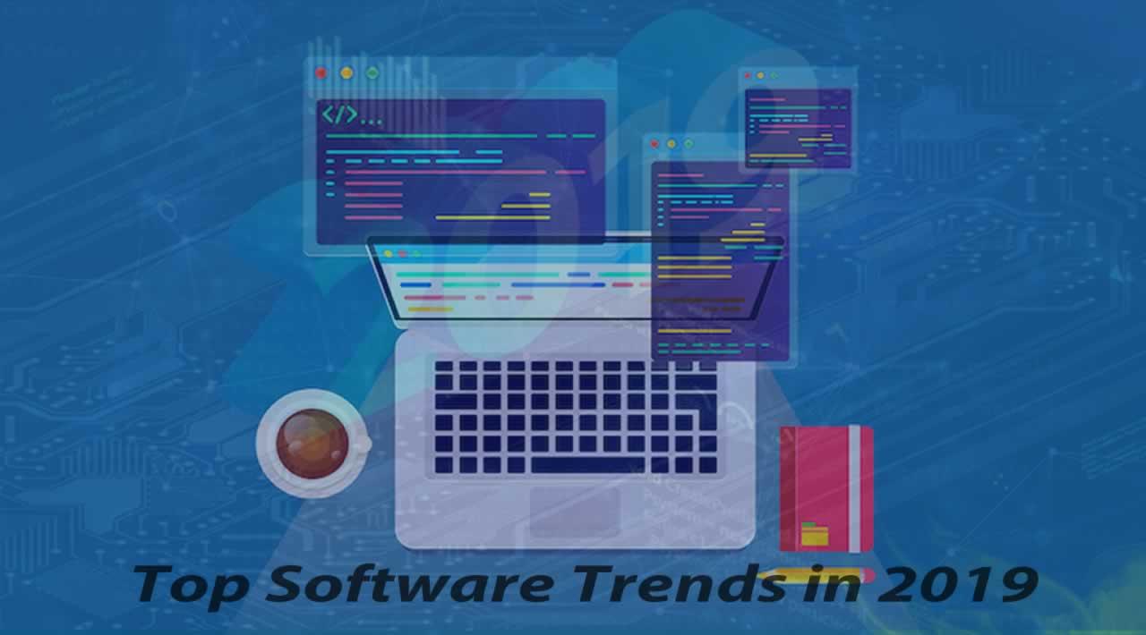 Top Software Trends in 2019 👏👏👏
