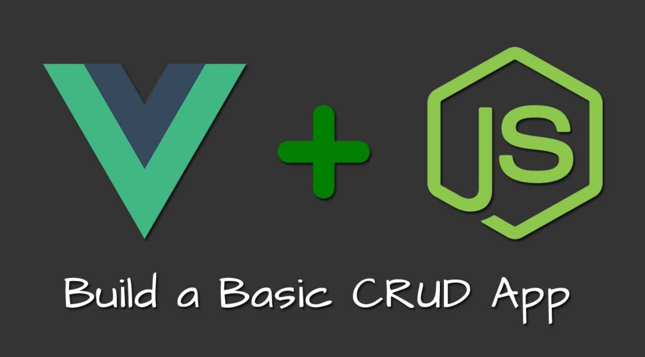 Build a Basic CRUD App with Vue.js and Node