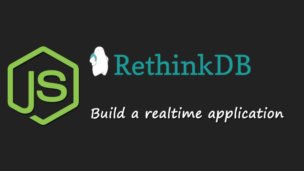 Build a realtime application with Node.js and RethinkDB