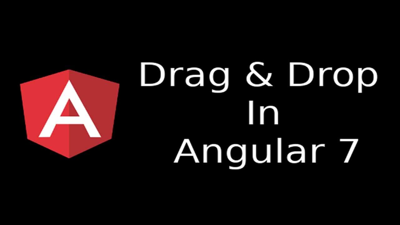 Drag and Drop Using Angular 7