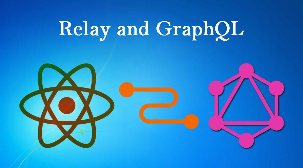 Relay and GraphQL