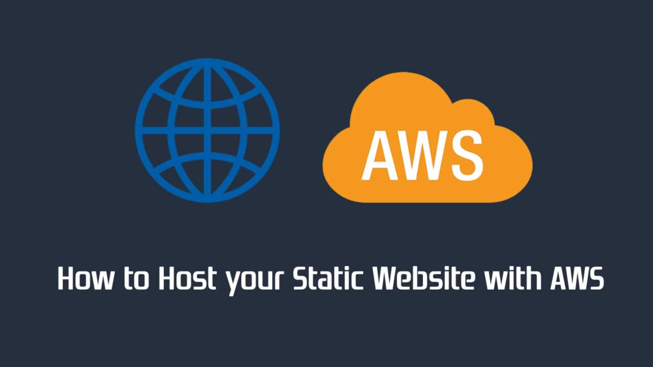 How to Host your Static Website with AWS