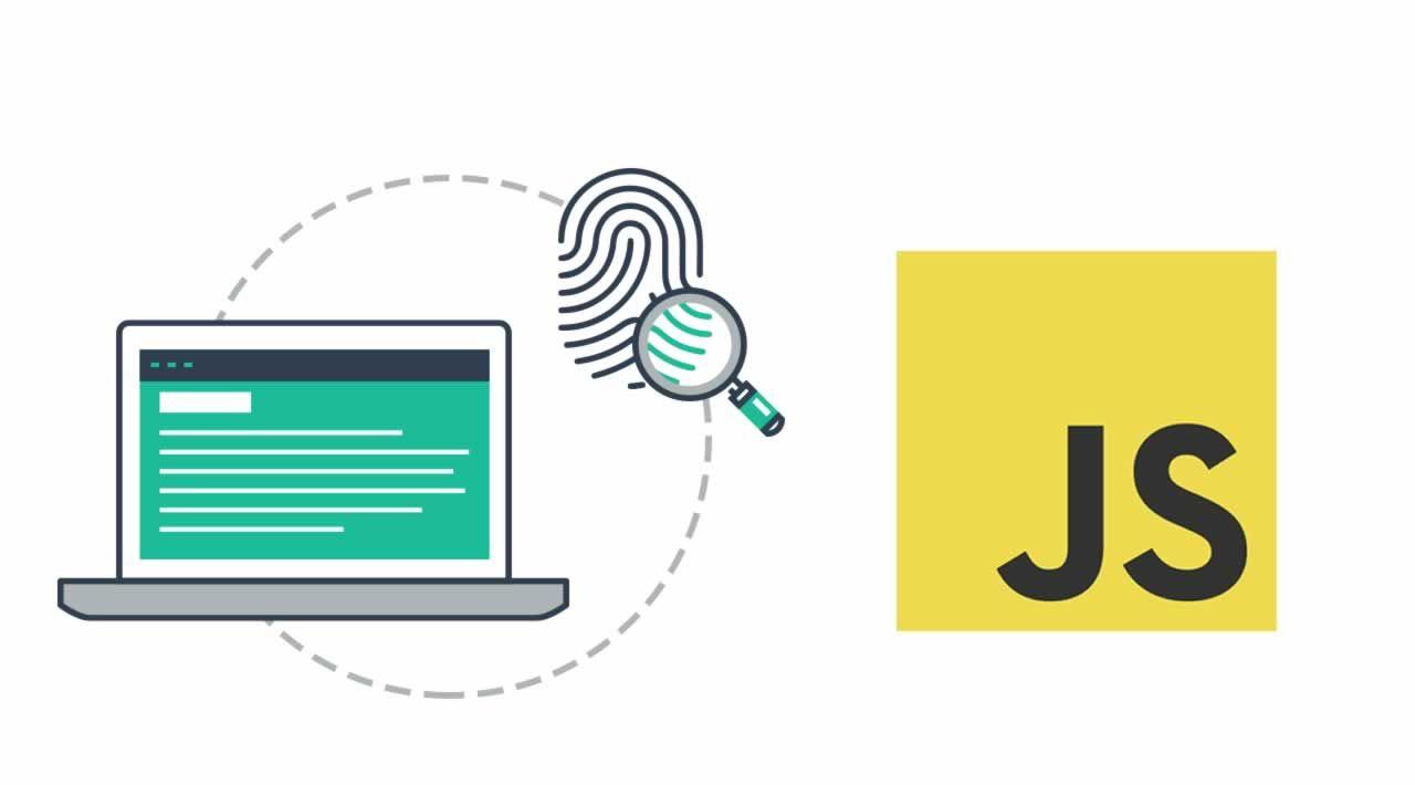 Understand Data Fingerprinting in JavaScript