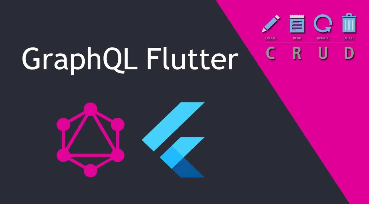 How to build a simple CRUD with GraphQL and Flutter