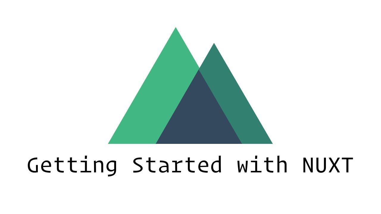 Getting Started With Nuxt
