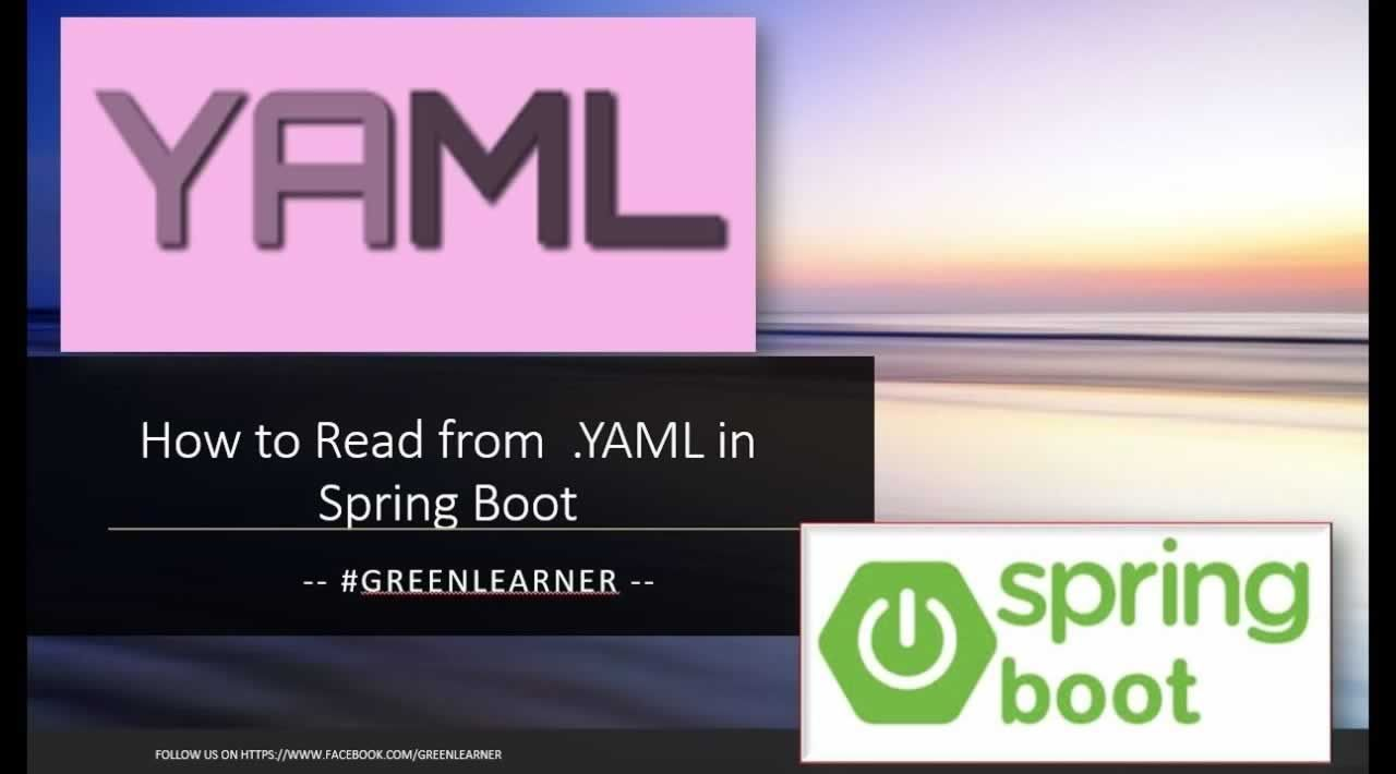How to Read a YAML properties file in Spring Boot