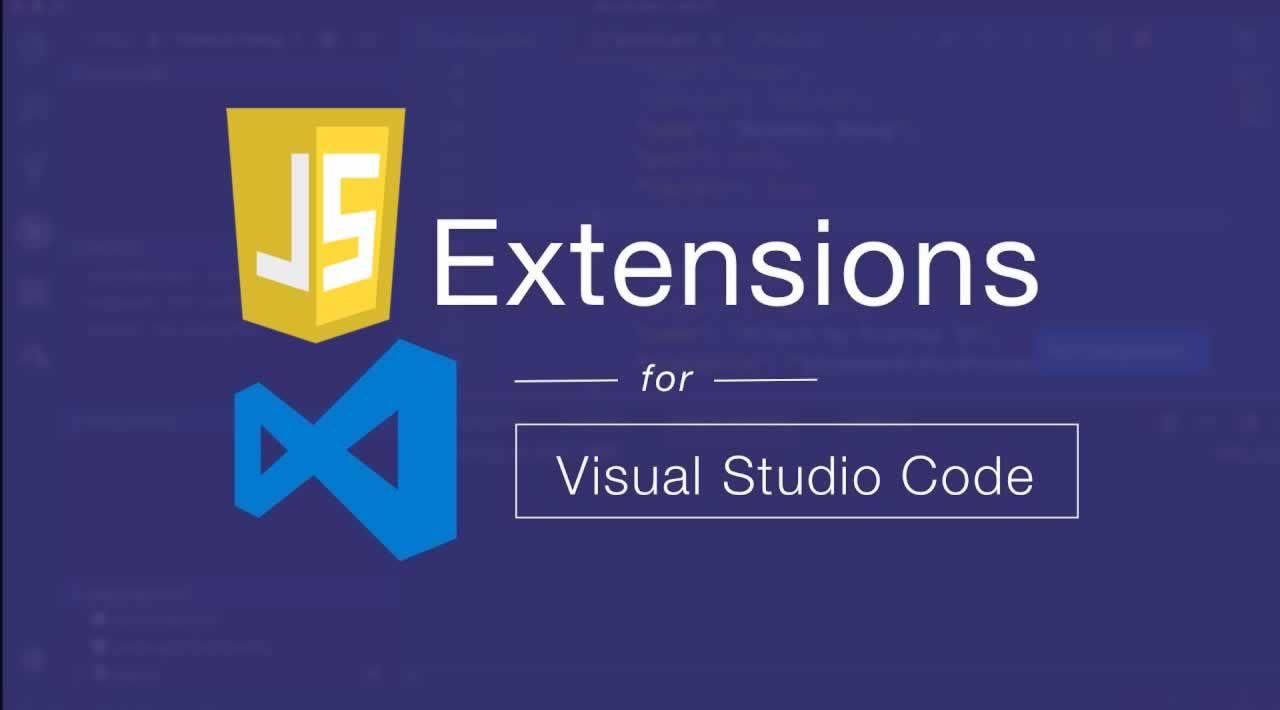 Top 9 Great JavaScript Extensions for Visual Studio Code