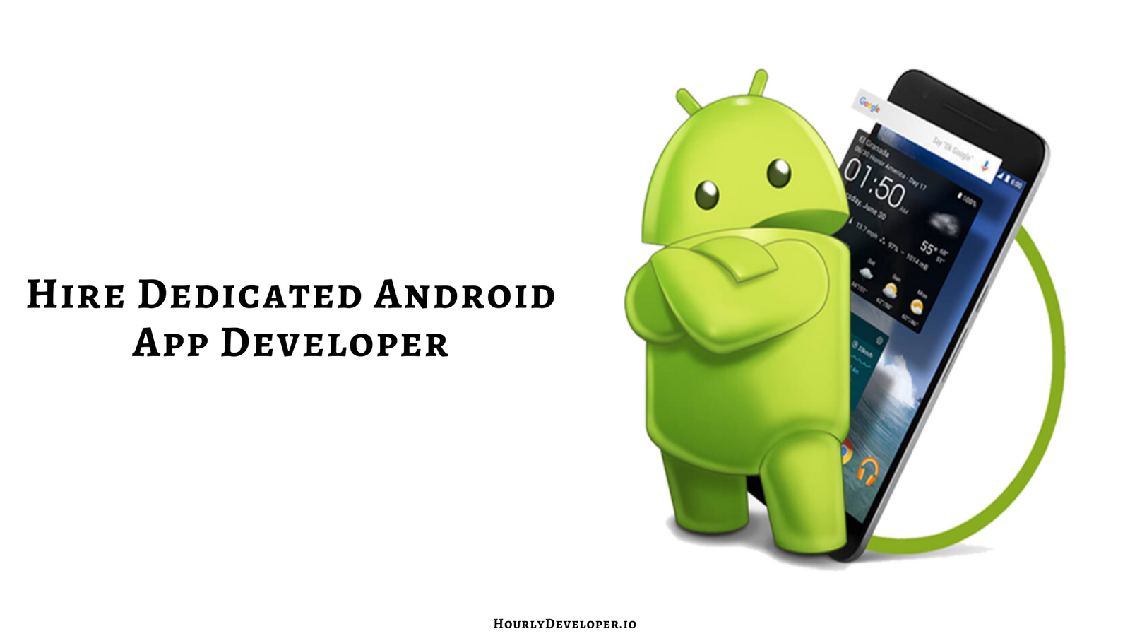 Hire Dedicated Android App Developer