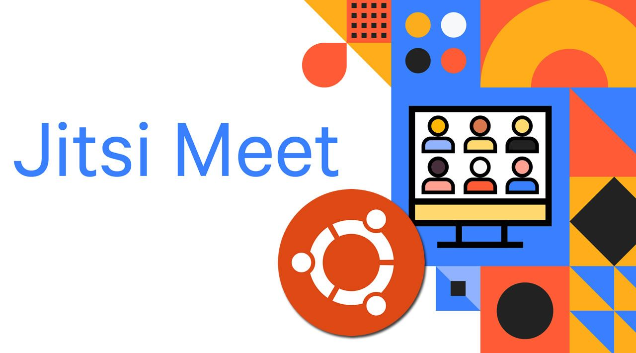 How to Install Jitsi Meet on Ubuntu 18