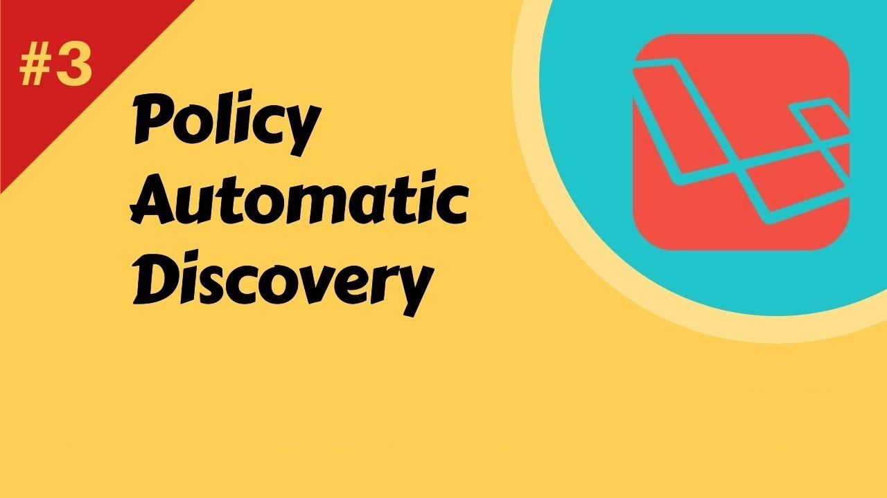 Laravel Policy Automatic Discovery