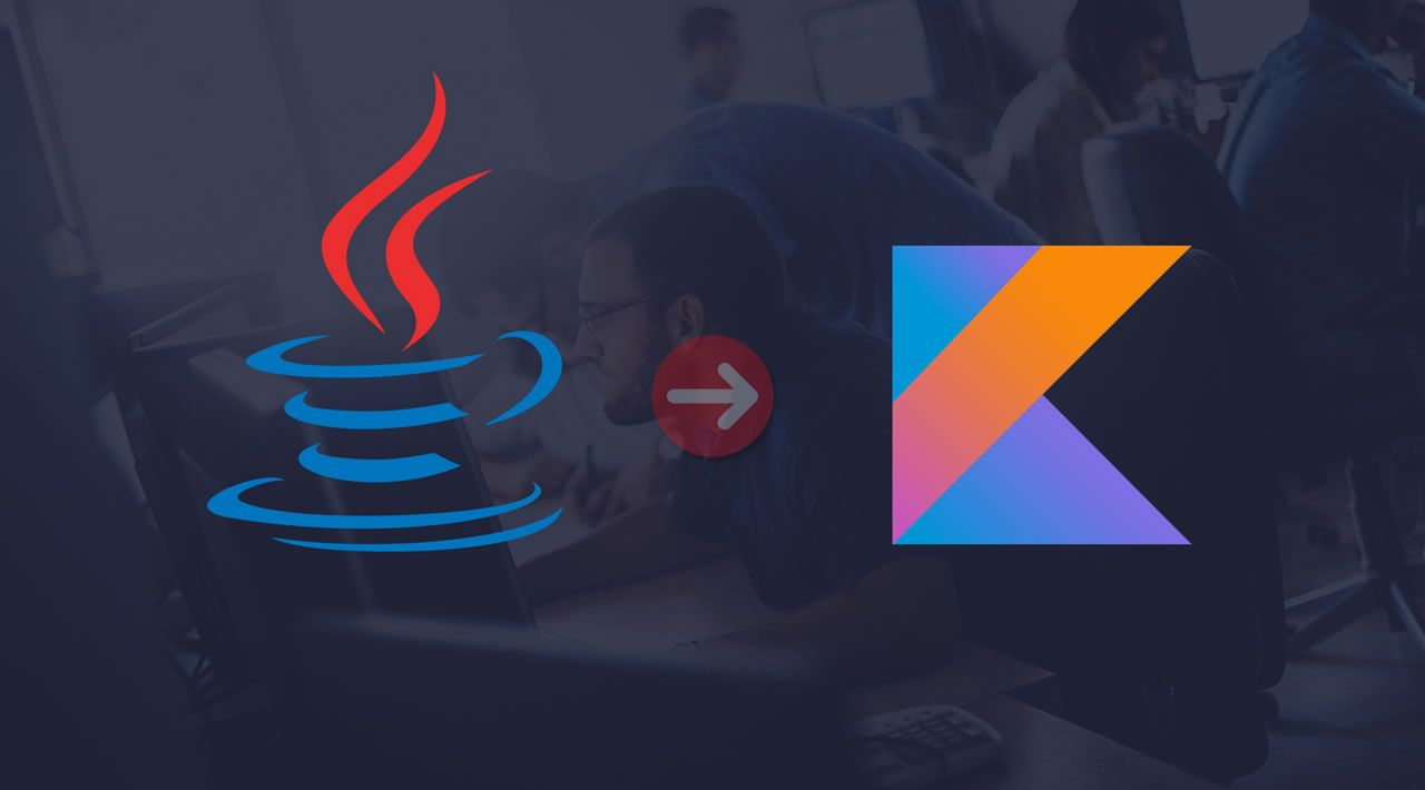 Why I switched from Java to Kotlin