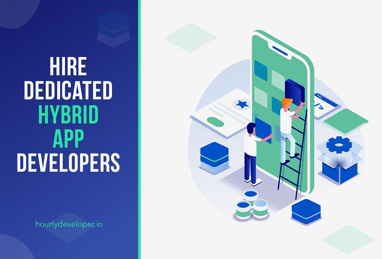 Hire Dedicated Hybrid App Developers