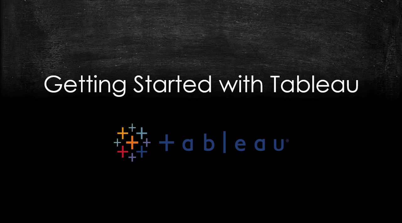 Everything You Need to Get Started with Tableau