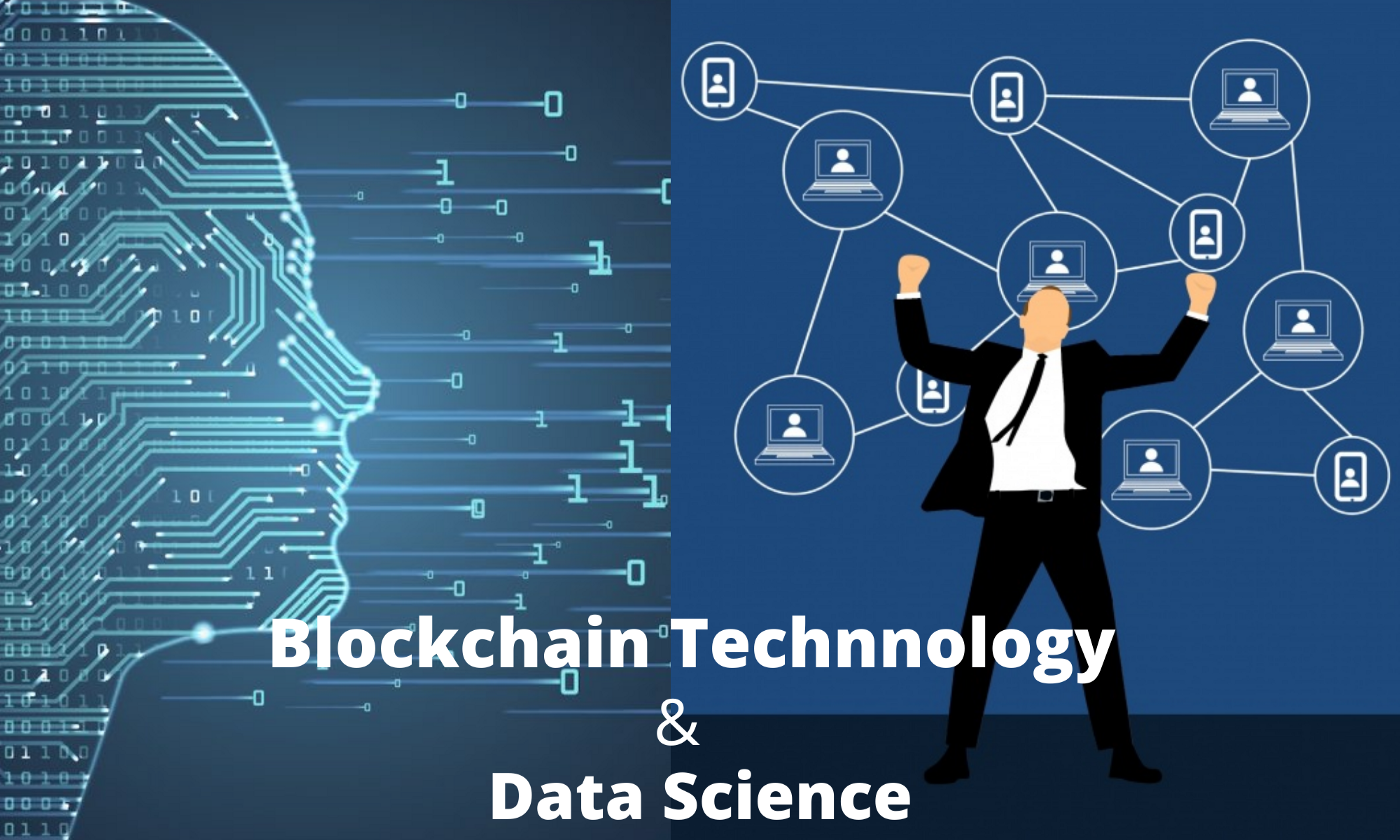 Blockchain along with Data Science: A powerful combination