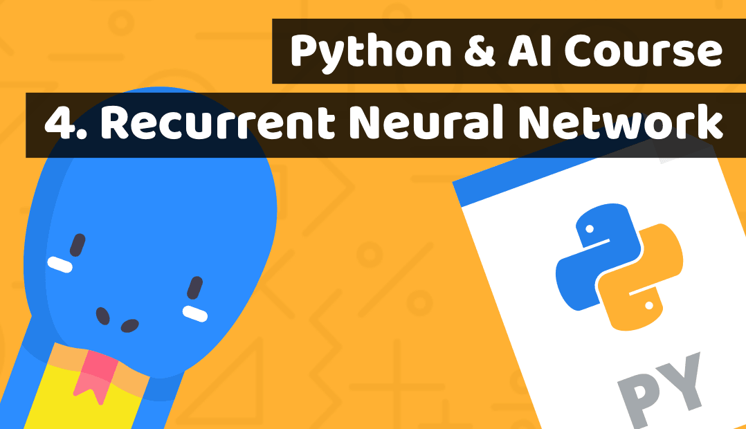 Python course with AI – Lesson 4: Recurrent Neural Network (RNN)