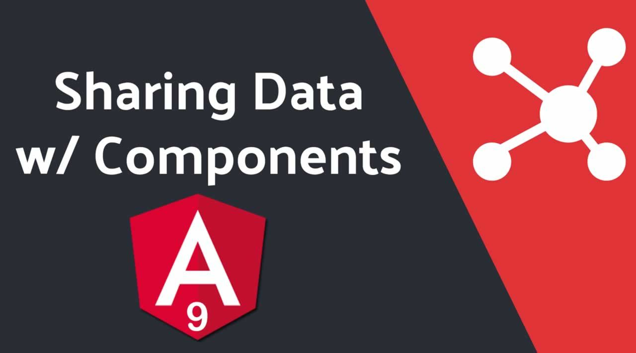 How to Share Data between Two Components in Angular 9