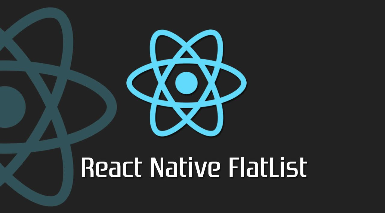 How to use the FlatList Component in React Native