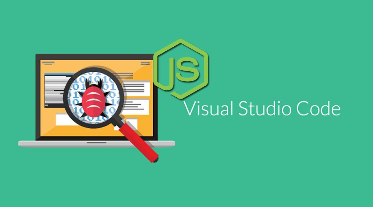 How To Debug Node.js Code in Visual Studio Code