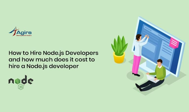 How to Hire Node JS Developers and How Much Does It Cost.