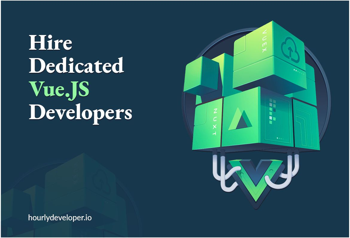 Hire Dedicated VueJS Developers