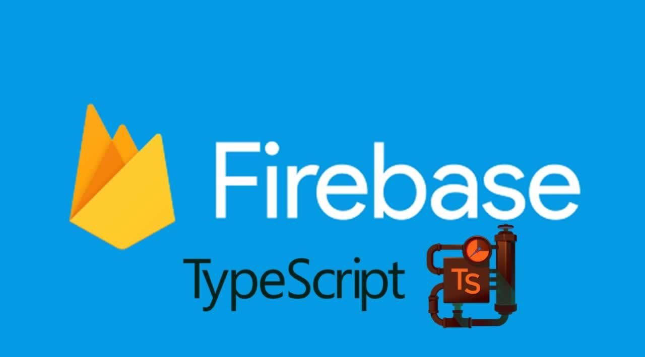 Cloud Firestore Development with Typescript