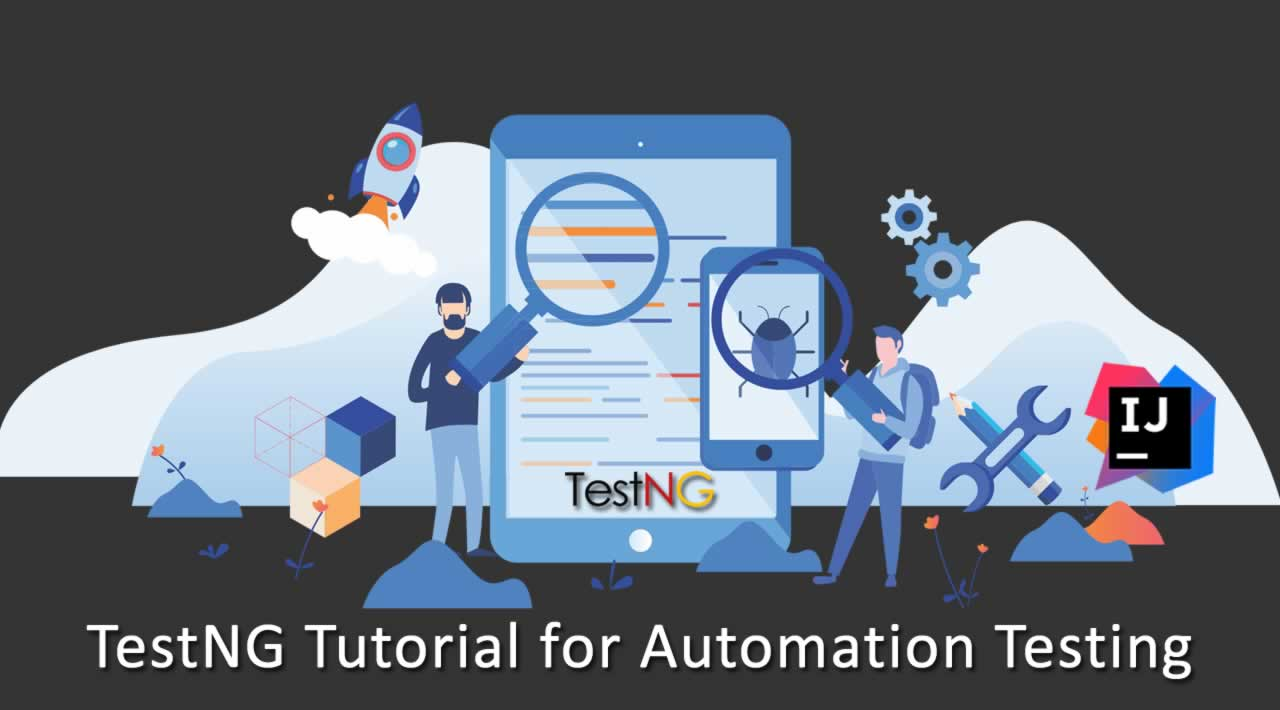 TestNG Tutorial for Automation Testing
