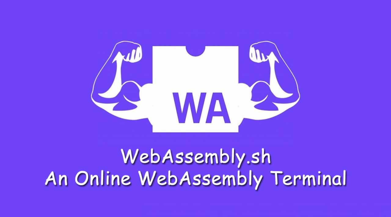 WebAssembly.sh - An Online WebAssembly Terminal