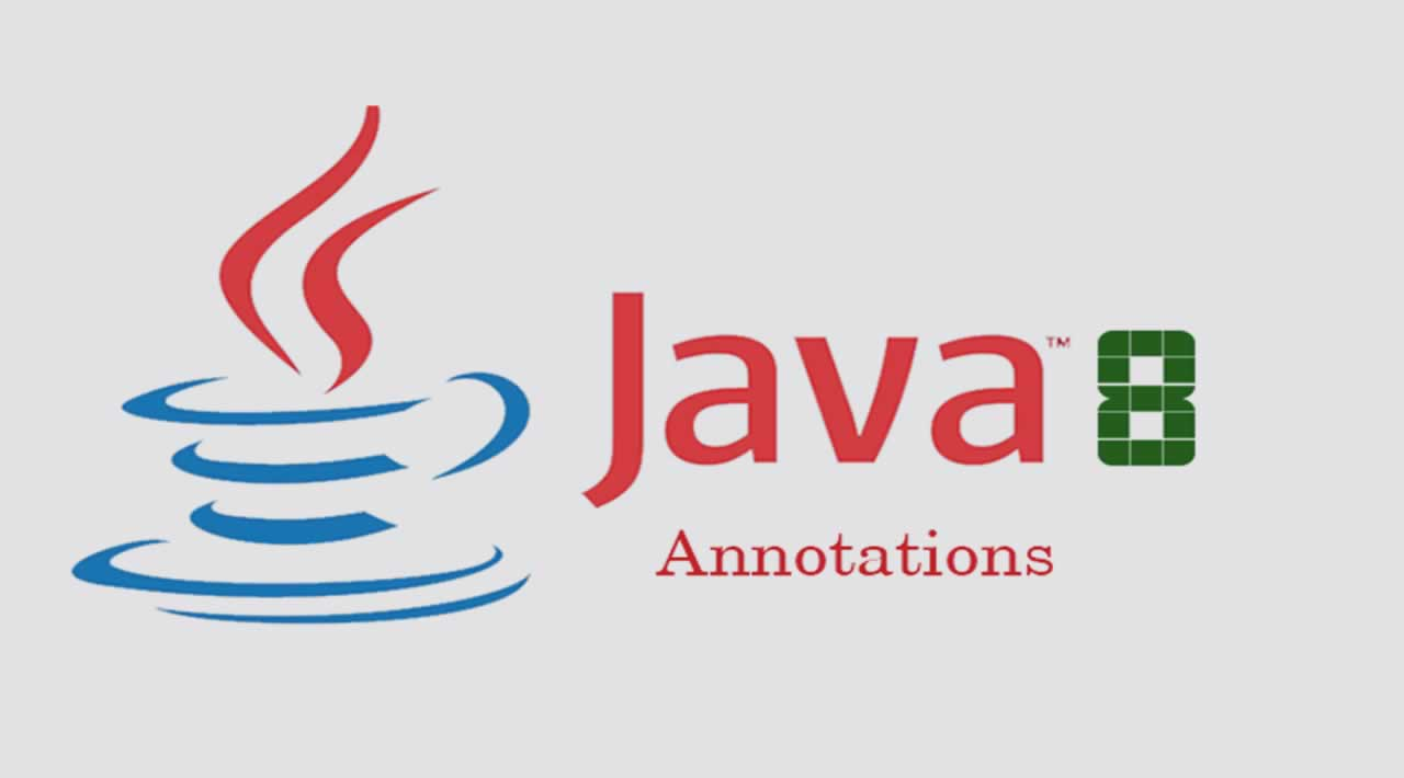 Explore The Evolution of Annotations in Java 8