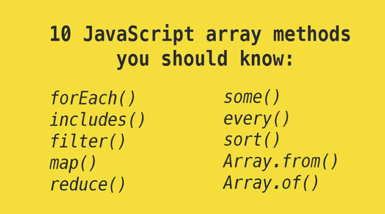 10 JavaScript array methods you should know
