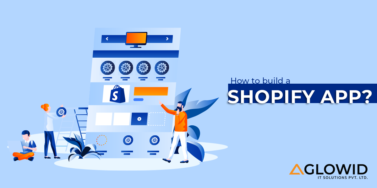 How to build a Shopify app?