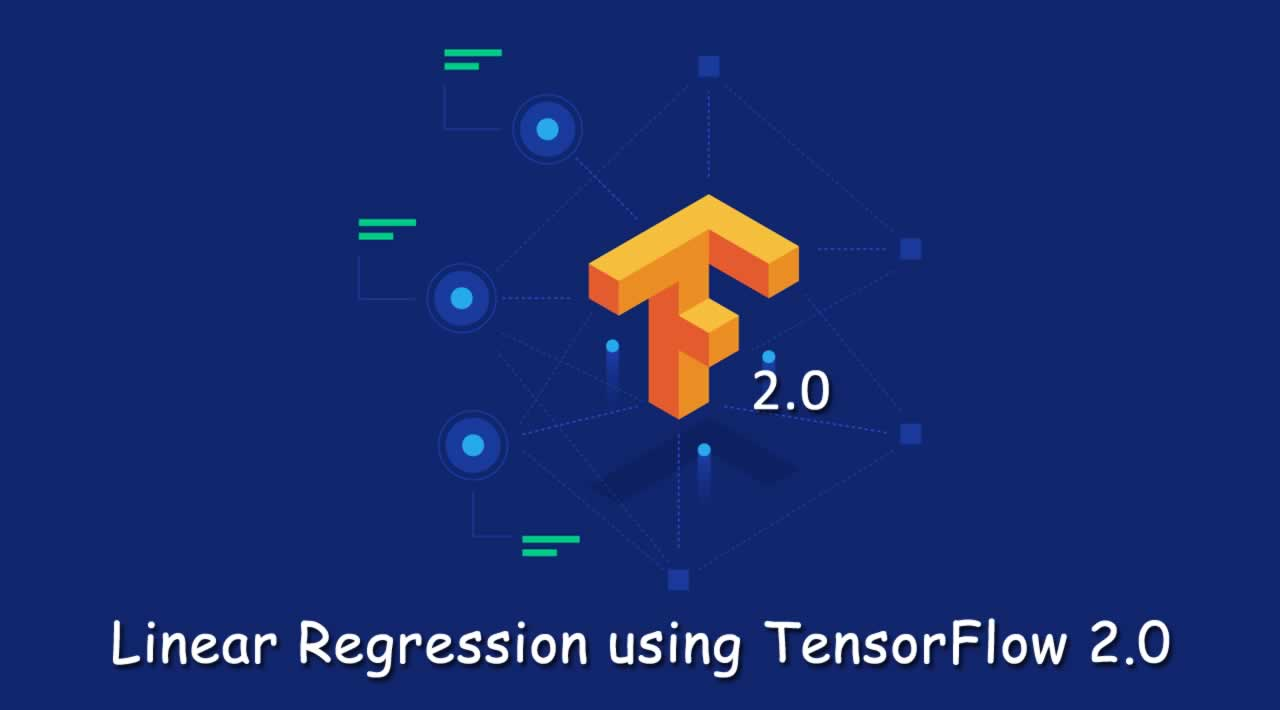 Linear Regression using TensorFlow 2.0