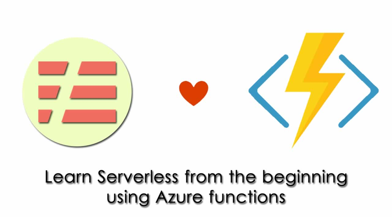 Learn Serverless from the beginning using Azure functions