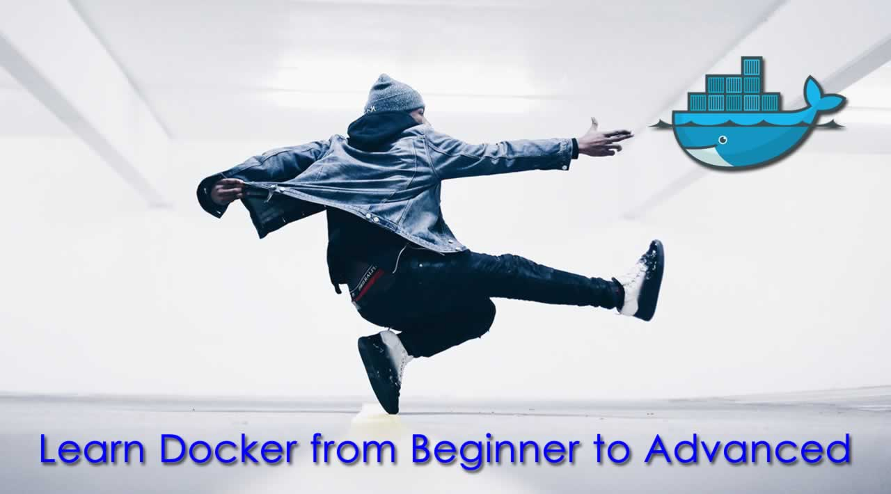 Learn Docker from Beginner to Advanced