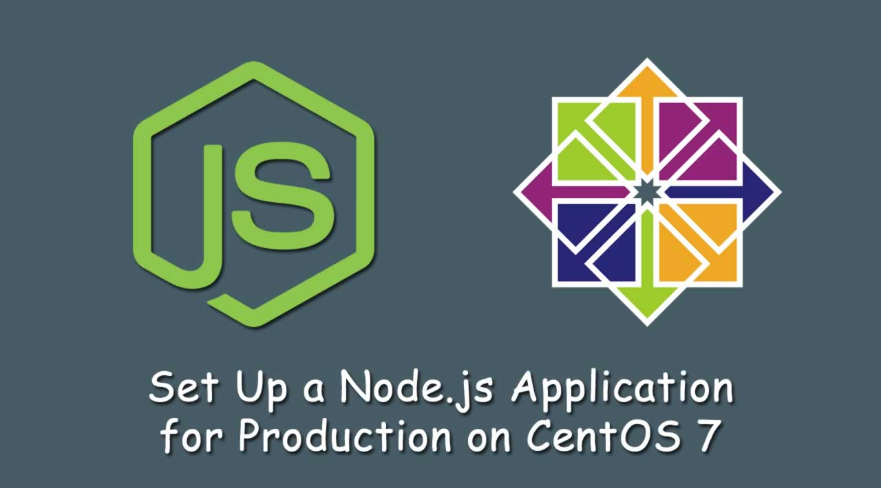 How To Set Up a Node.js Application for Production on CentOS 7?