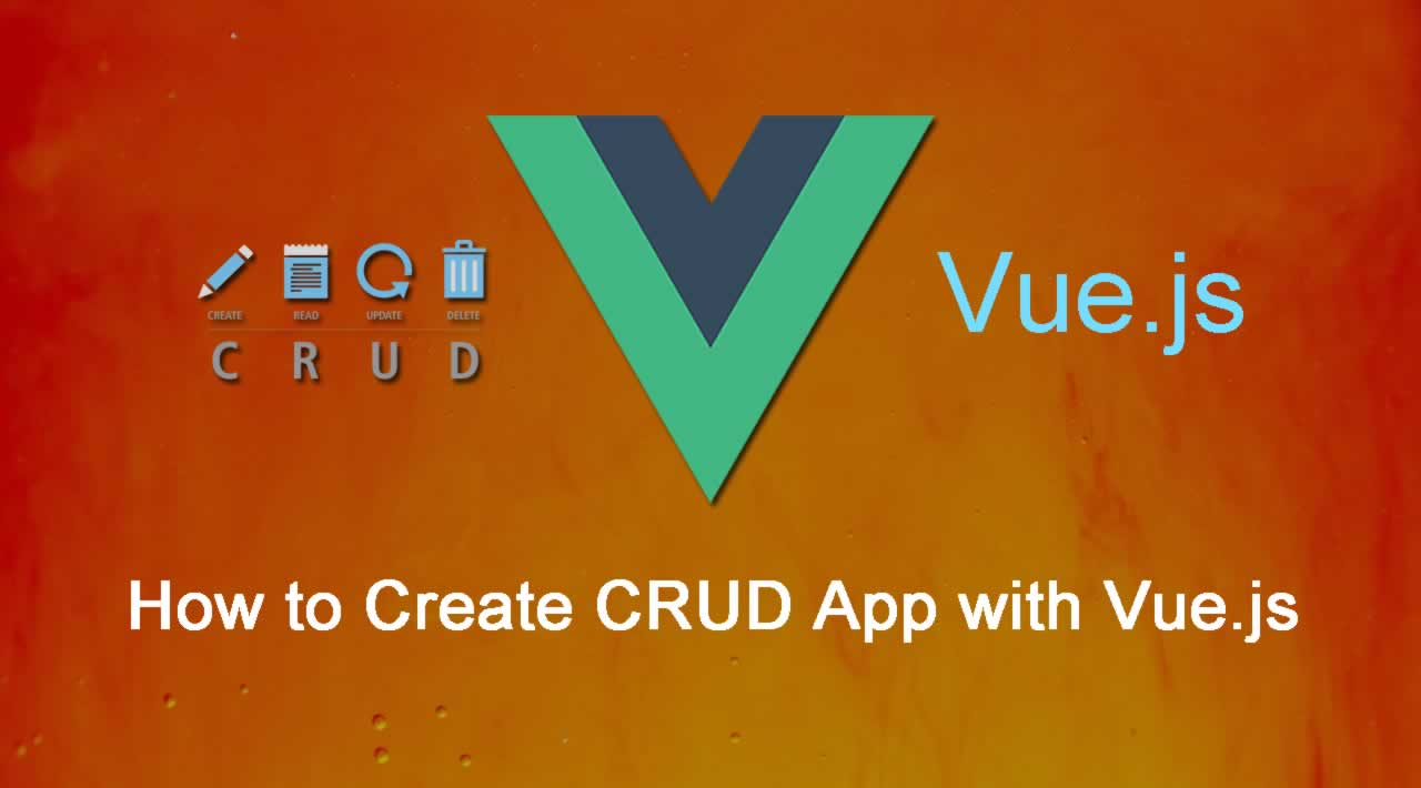 How to Create CRUD App with Vue.js