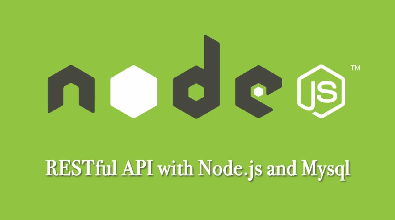 RESTful API with Node.js and Mysql